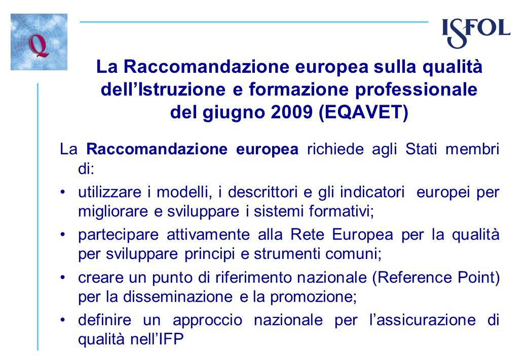 La Raccomandazione europea sulla qualità dell'Istruzione e formazione professionale del giugno 2009 (EQAVET)