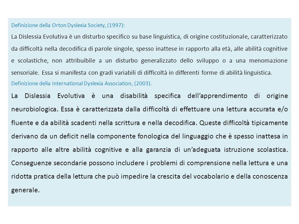 Definizione della Orton Dyslexia Society, (1997):