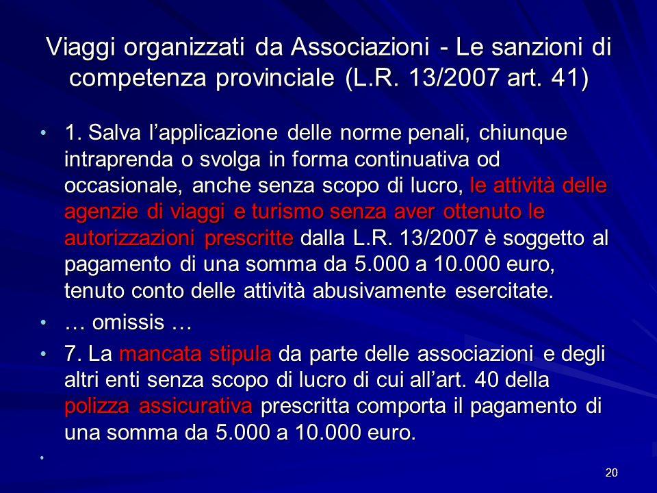 Viaggi organizzati da Associazioni - Le sanzioni di competenza provinciale (L.R. 13/2007 art. 41)