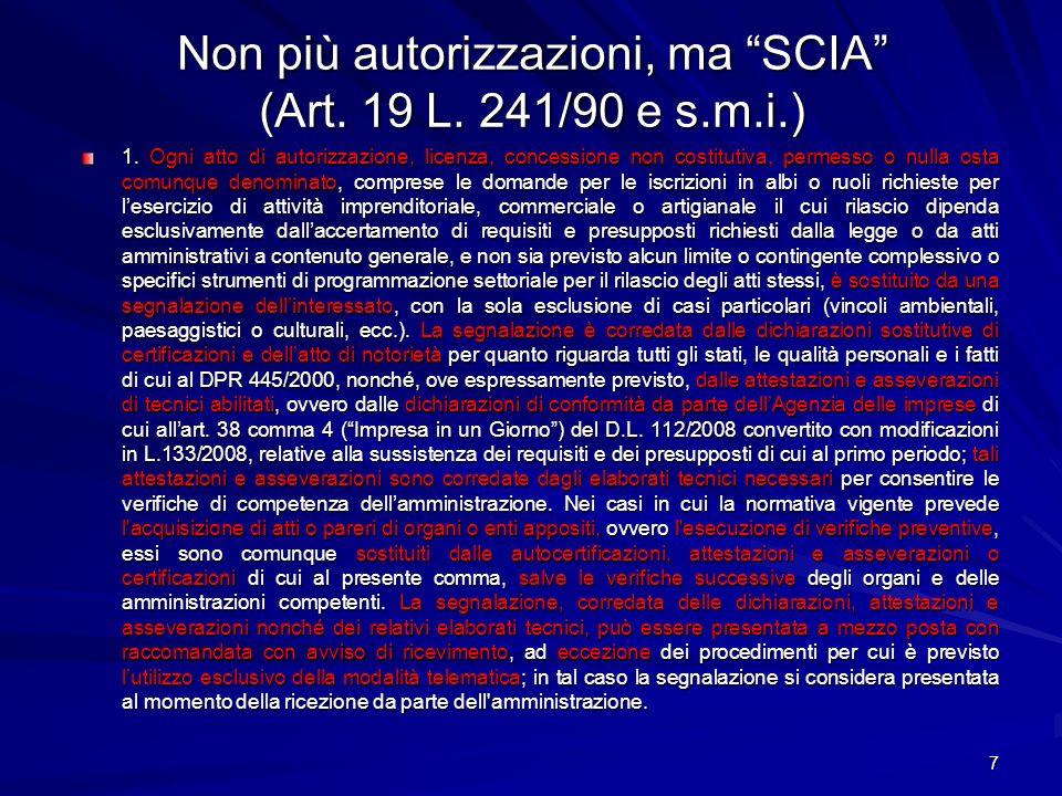 Non più autorizzazioni, ma SCIA (Art. 19 L. 241/90 e s.m.i.)