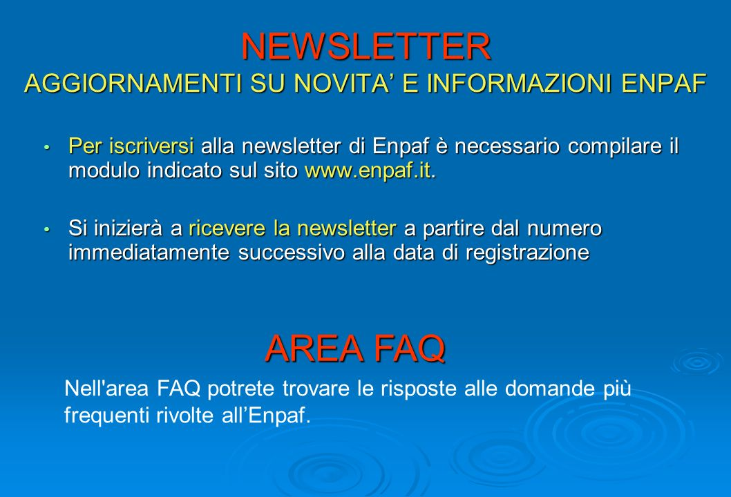NEWSLETTER AGGIORNAMENTI SU NOVITA' E INFORMAZIONI ENPAF