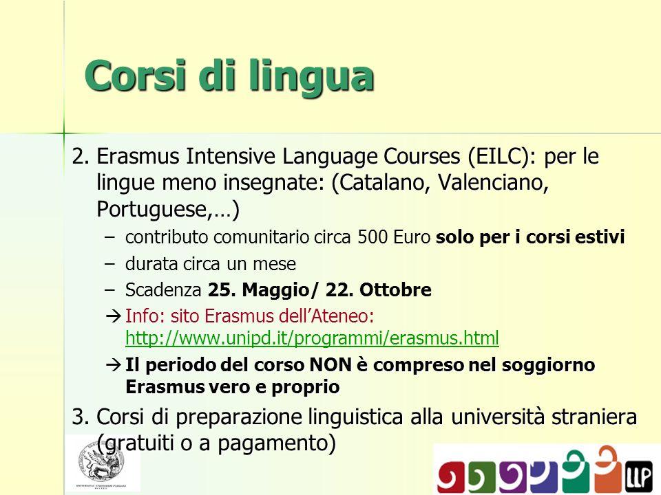 Corsi di lingua 2. Erasmus Intensive Language Courses (EILC): per le lingue meno insegnate: (Catalano, Valenciano, Portuguese,…)