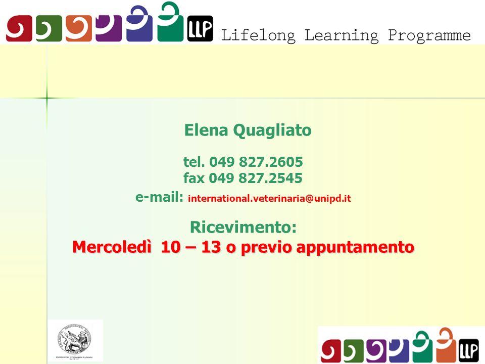 Ricevimento: Mercoledì 10 – 13 o previo appuntamento Elena Quagliato