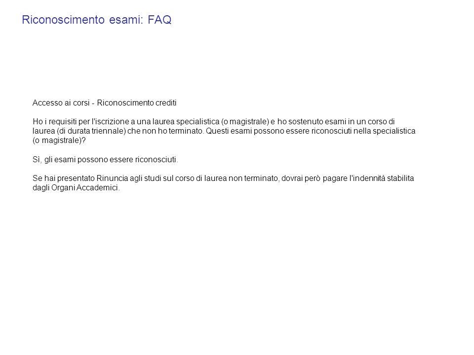 Riconoscimento esami: FAQ