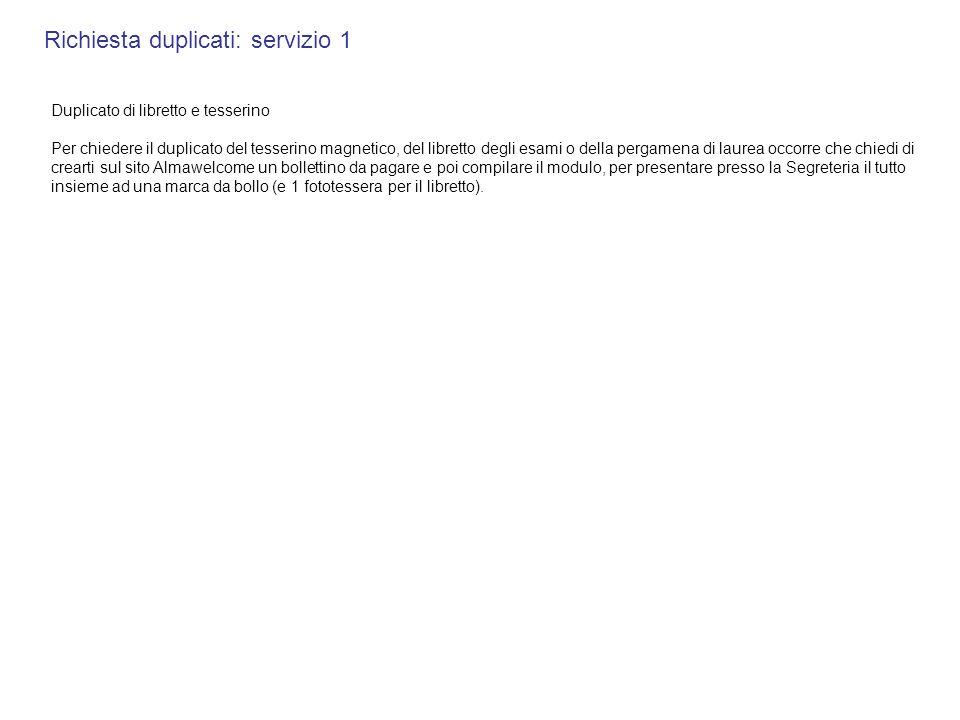 Richiesta duplicati: servizio 1