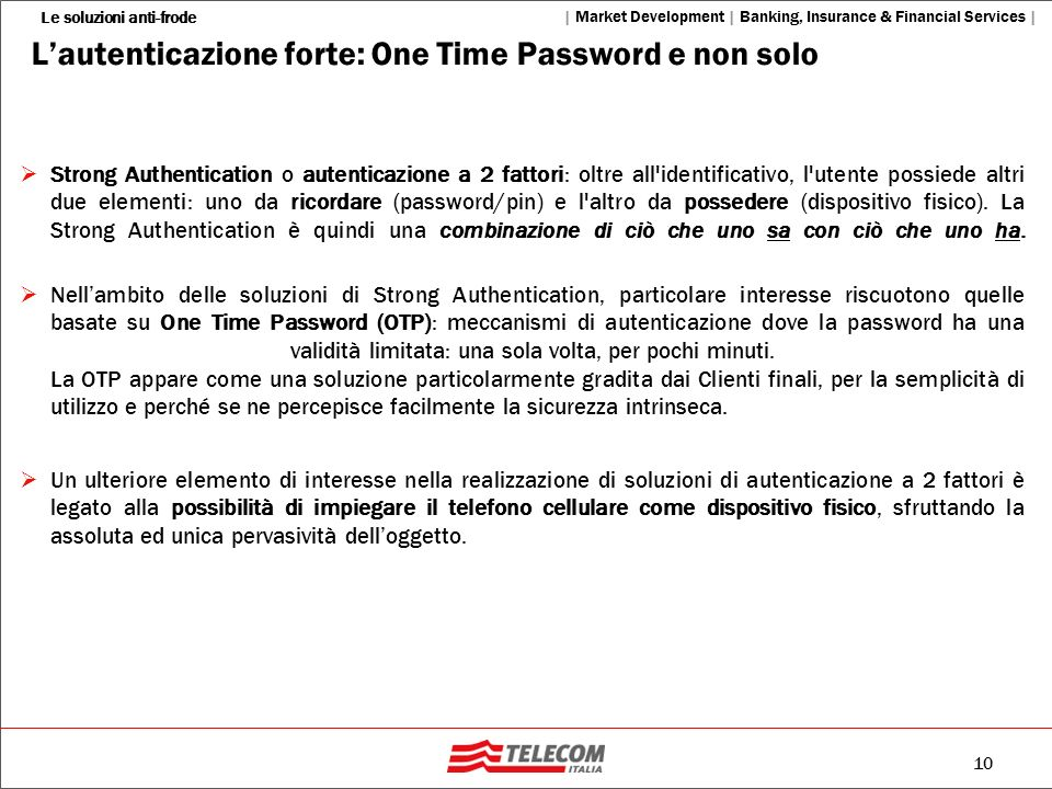 L'autenticazione forte: One Time Password e non solo