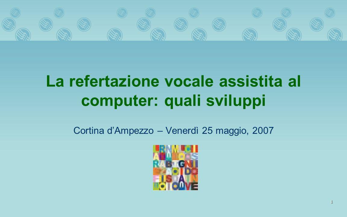 La refertazione vocale assistita al computer: quali sviluppi