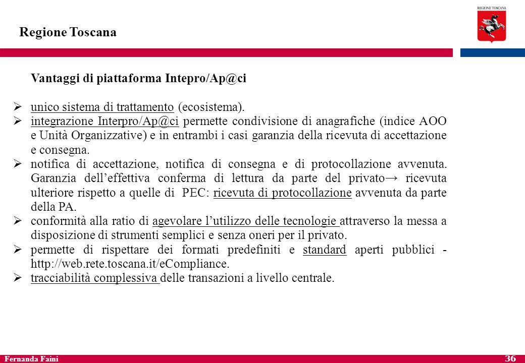 Regione Toscana Vantaggi di piattaforma Intepro/Ap@ci