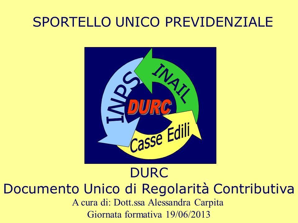 DURC SPORTELLO UNICO PREVIDENZIALE DURC
