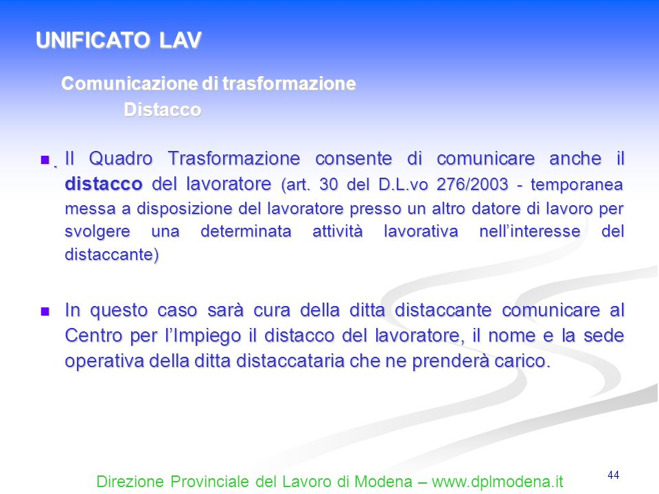 UNIFICATO LAV Comunicazione di trasformazione. Distacco.