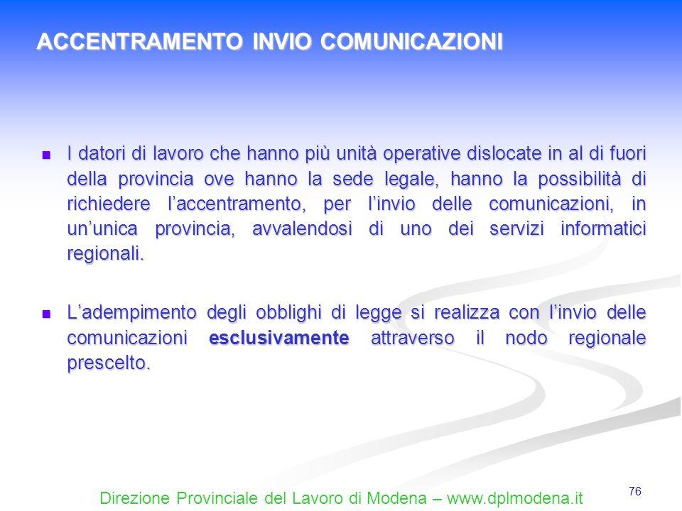 ACCENTRAMENTO INVIO COMUNICAZIONI