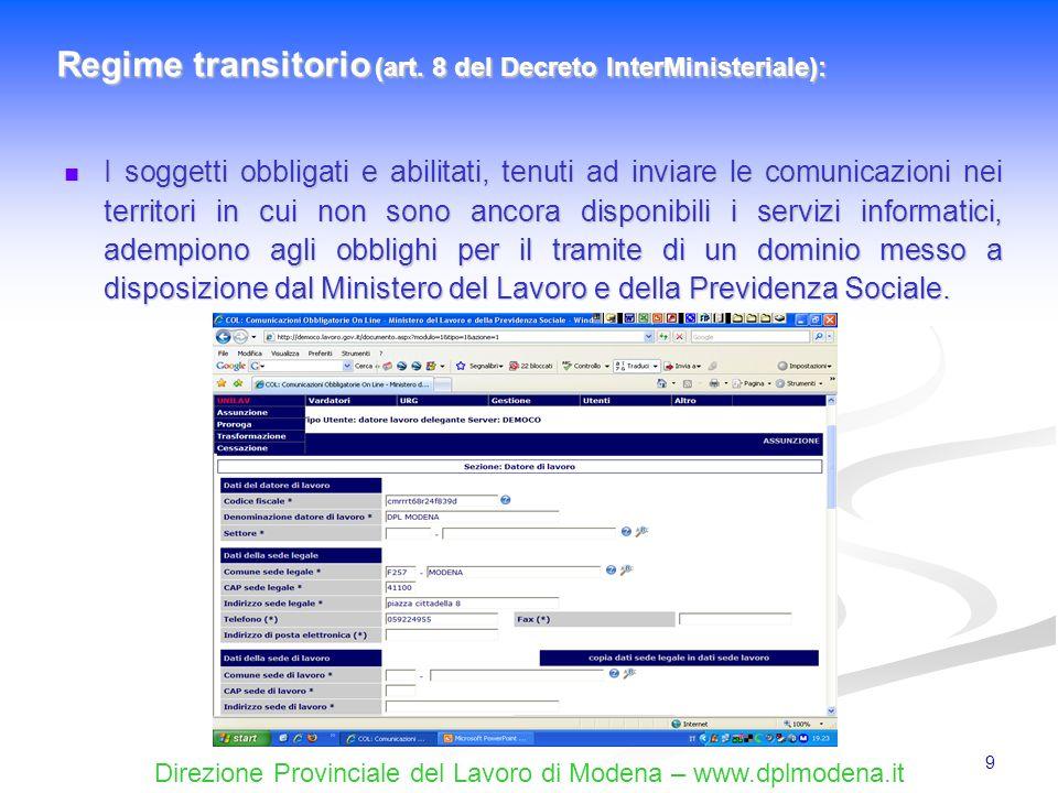 Regime transitorio (art. 8 del Decreto InterMinisteriale):
