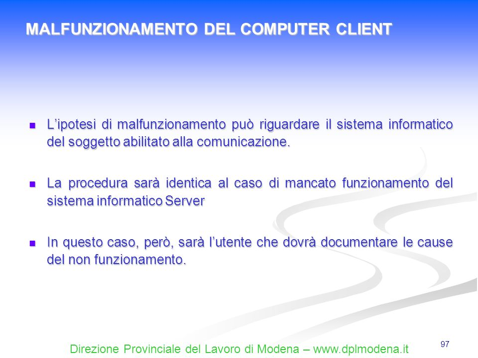 MALFUNZIONAMENTO DEL COMPUTER CLIENT