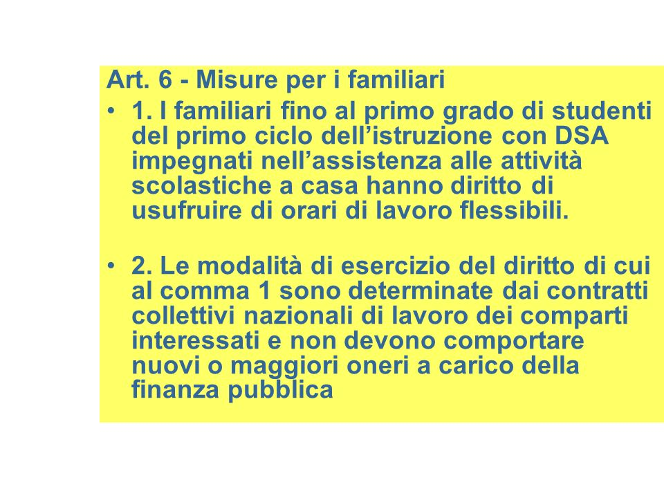 Art. 6 - Misure per i familiari