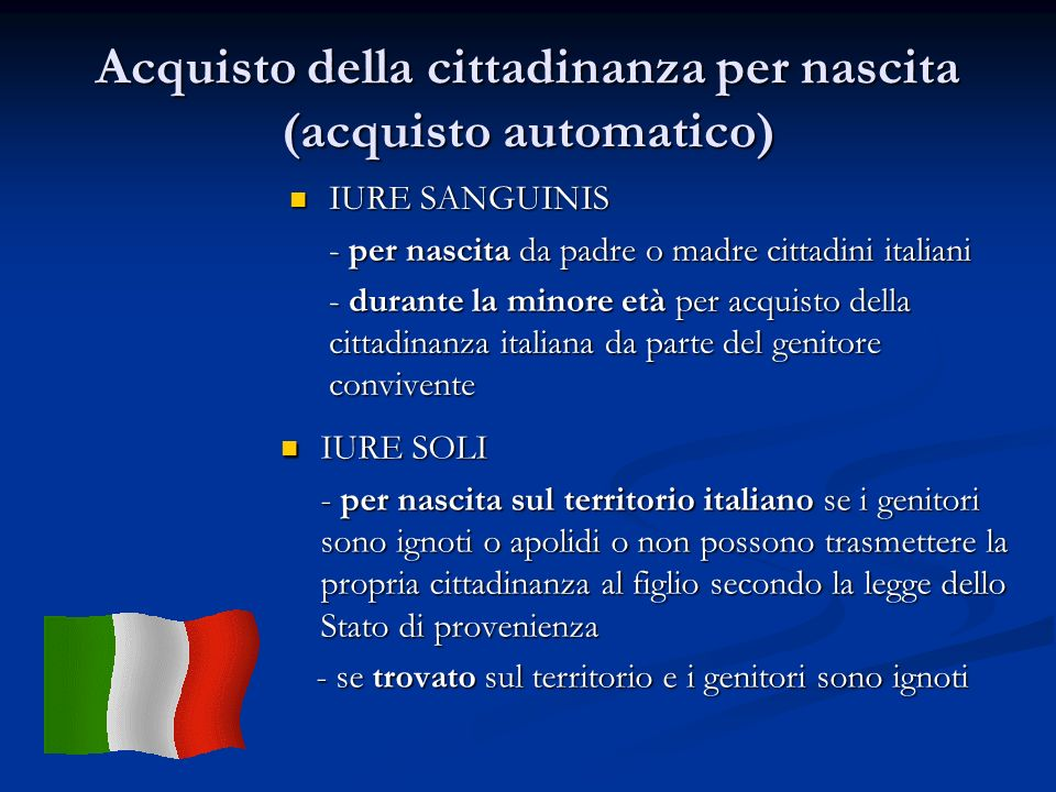Acquisto della cittadinanza per nascita (acquisto automatico)
