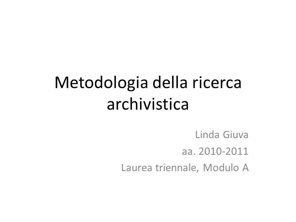 Metodologia della ricerca archivistica