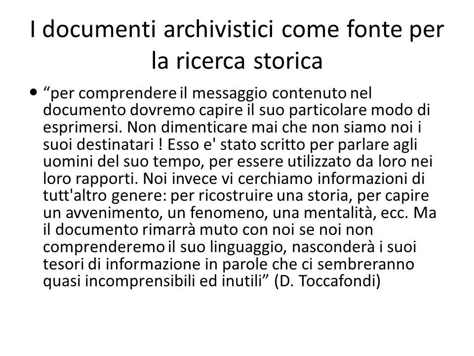 I documenti archivistici come fonte per la ricerca storica