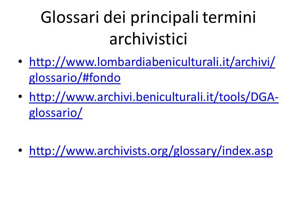 Glossari dei principali termini archivistici