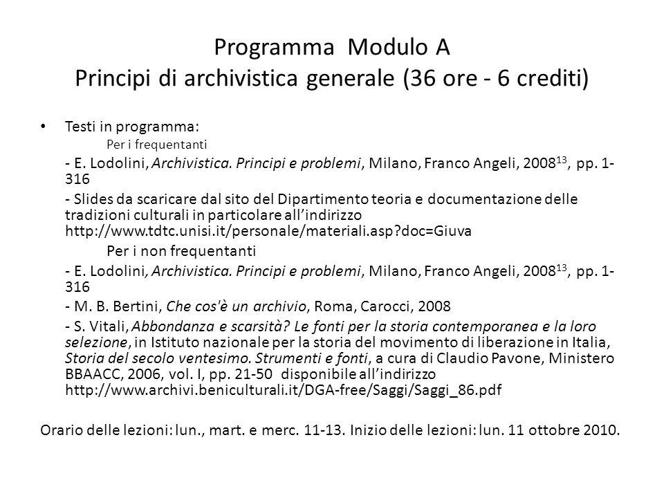 Programma Modulo A Principi di archivistica generale (36 ore - 6 crediti)