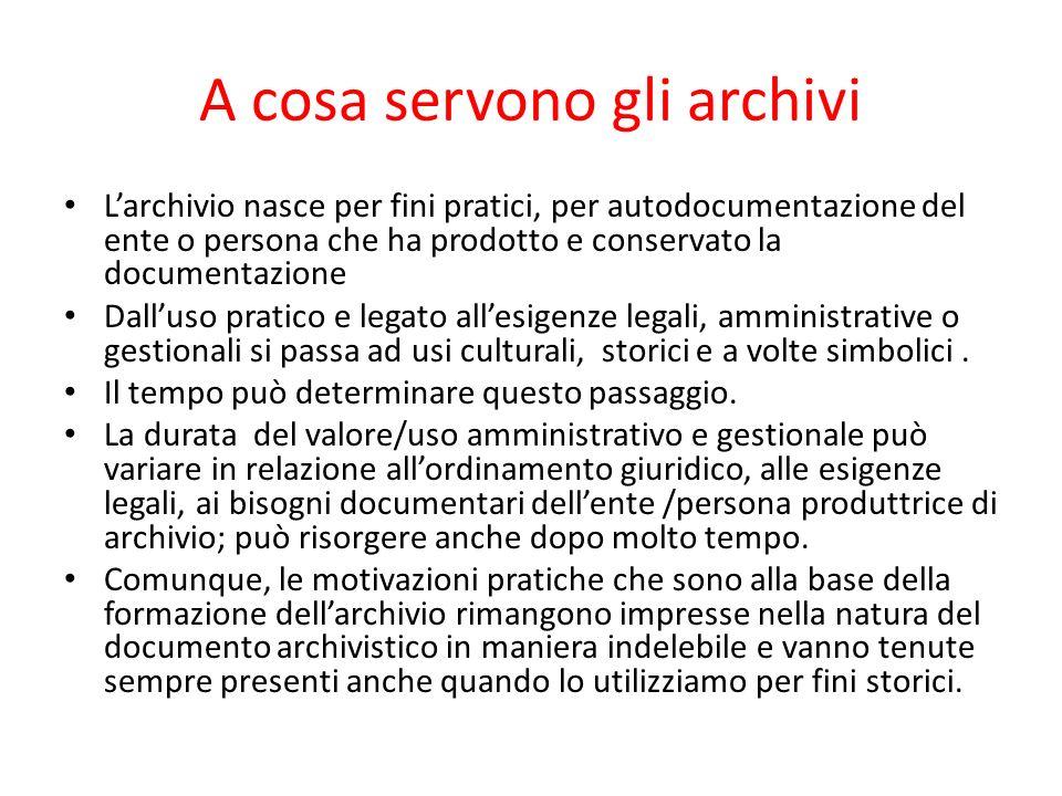 A cosa servono gli archivi
