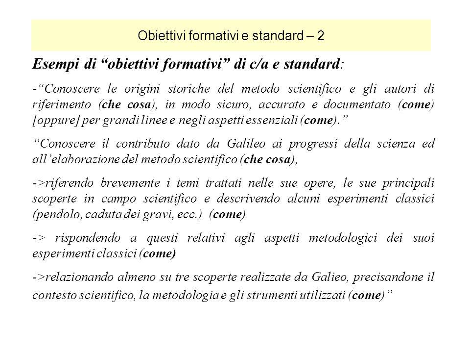Obiettivi formativi e standard – 2