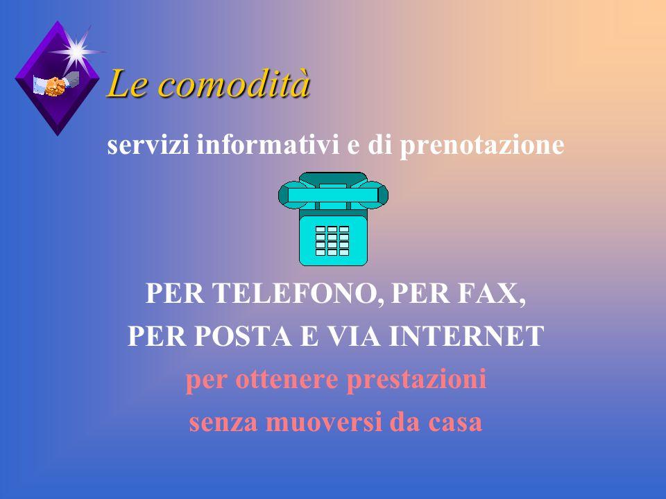 Le comodità servizi informativi e di prenotazione