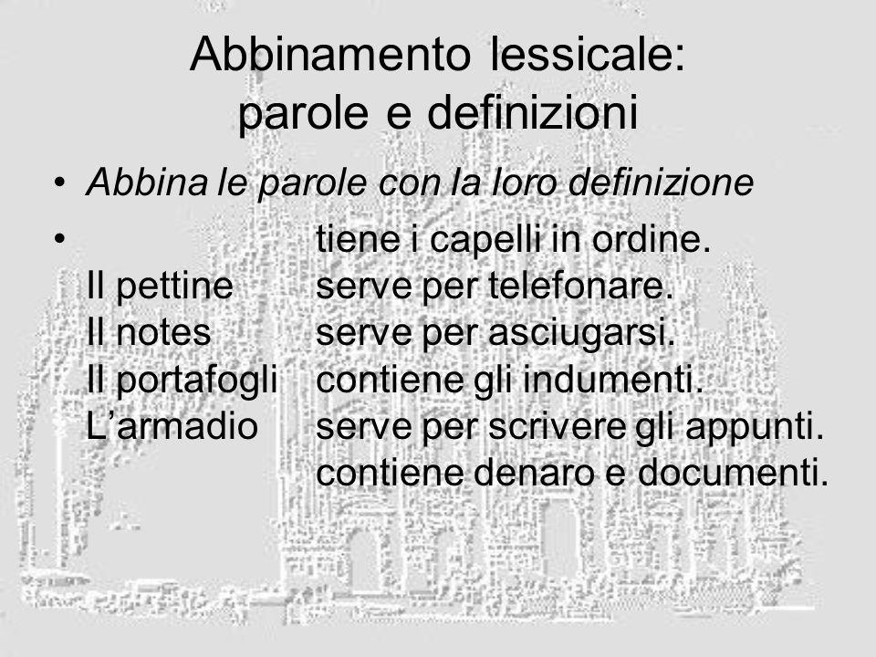 Abbinamento lessicale: parole e definizioni