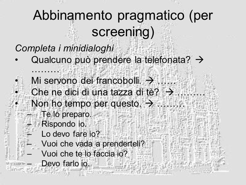Abbinamento pragmatico (per screening)