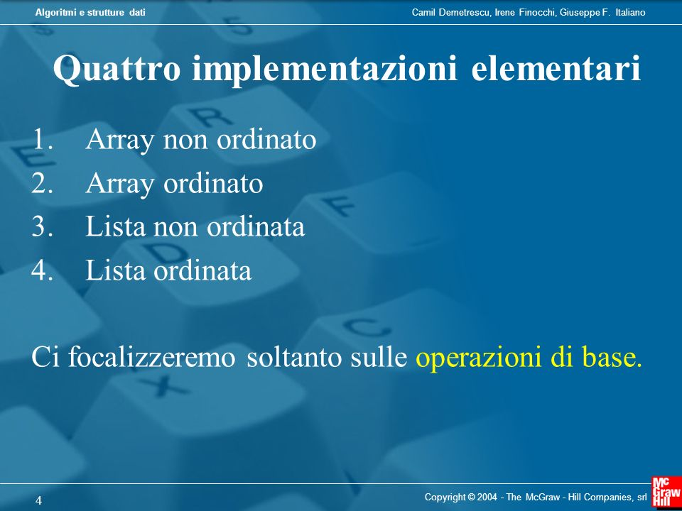 Quattro implementazioni elementari