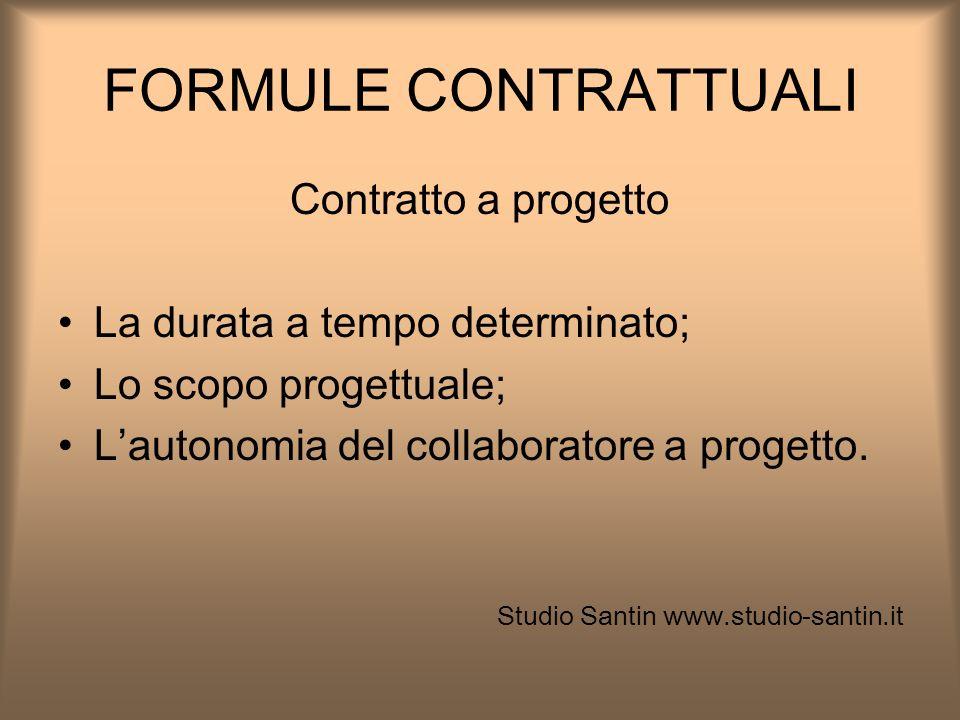 FORMULE CONTRATTUALI Contratto a progetto
