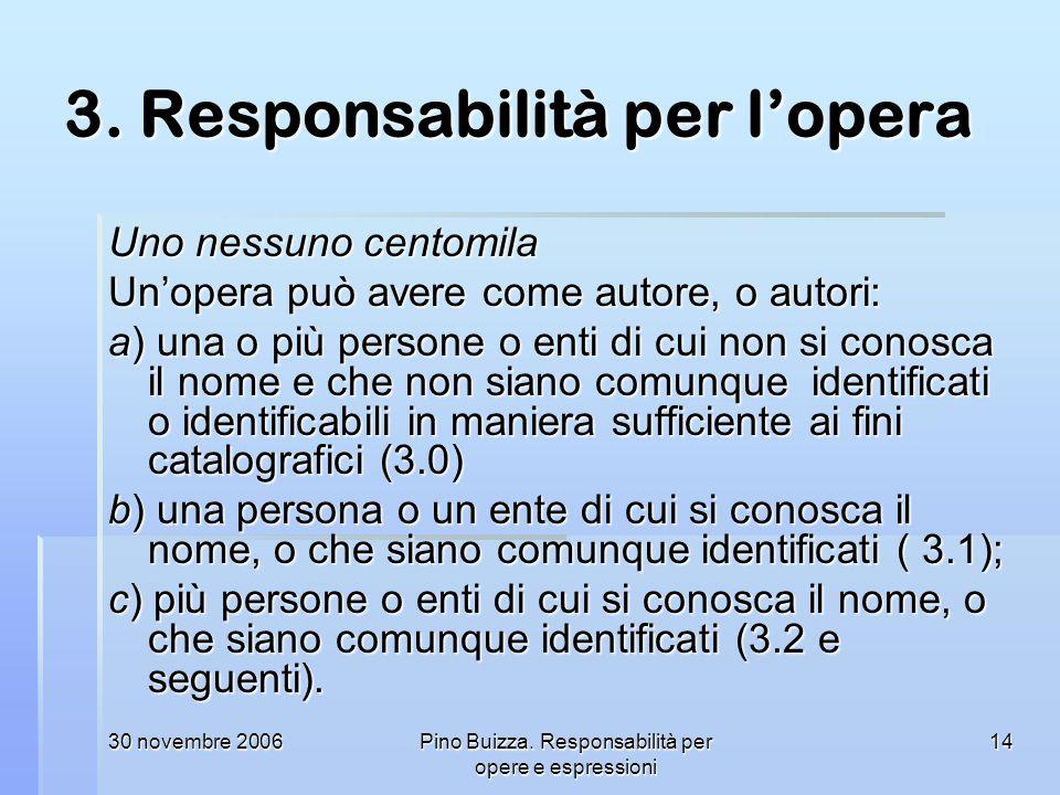 3. Responsabilità per l'opera