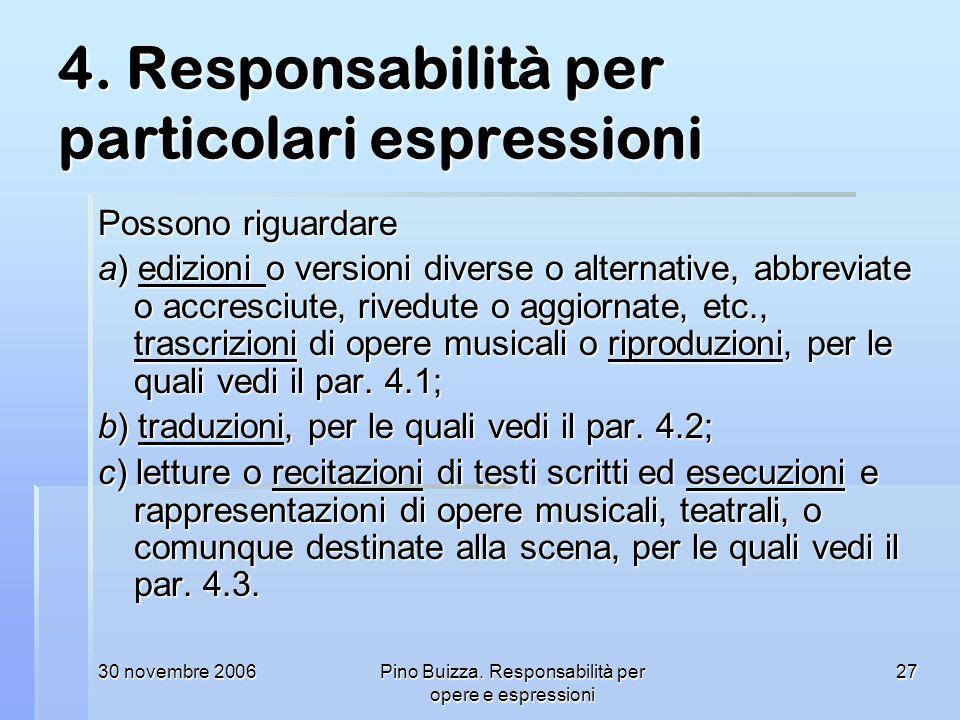 4. Responsabilità per particolari espressioni