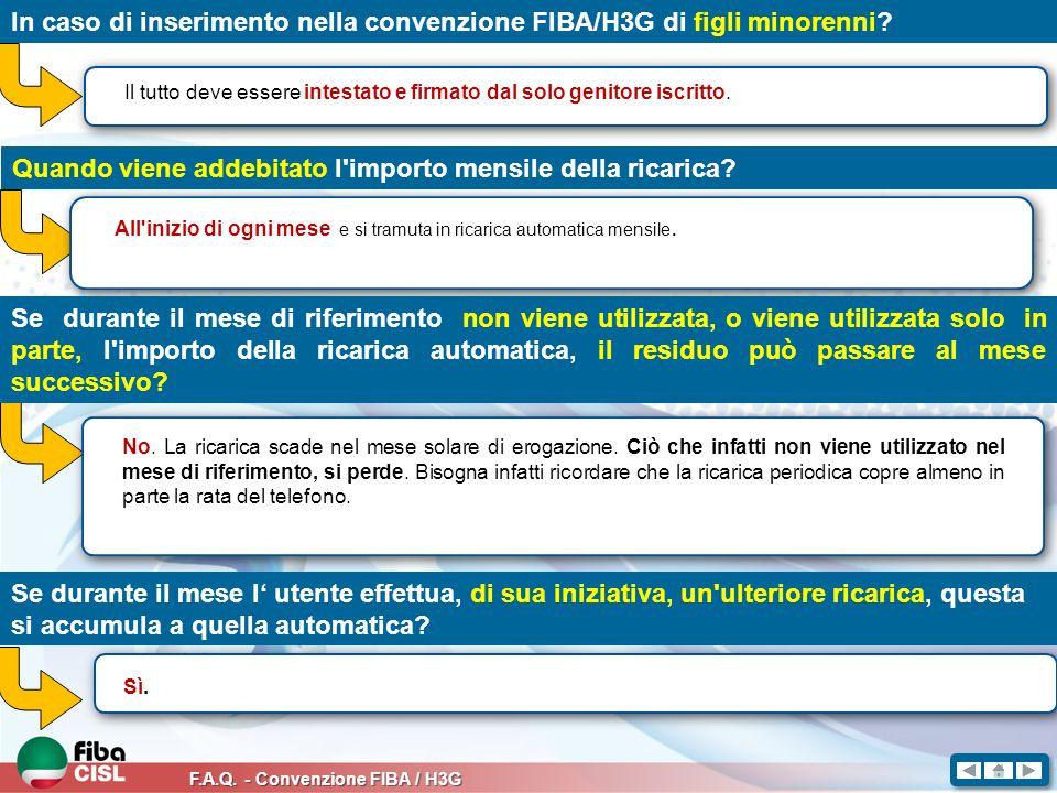 In caso di inserimento nella convenzione FIBA/H3G di figli minorenni