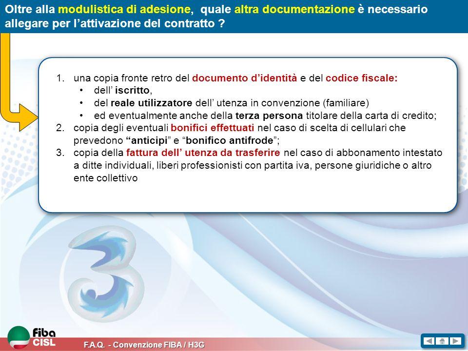 Oltre alla modulistica di adesione, quale altra documentazione è necessario allegare per l'attivazione del contratto