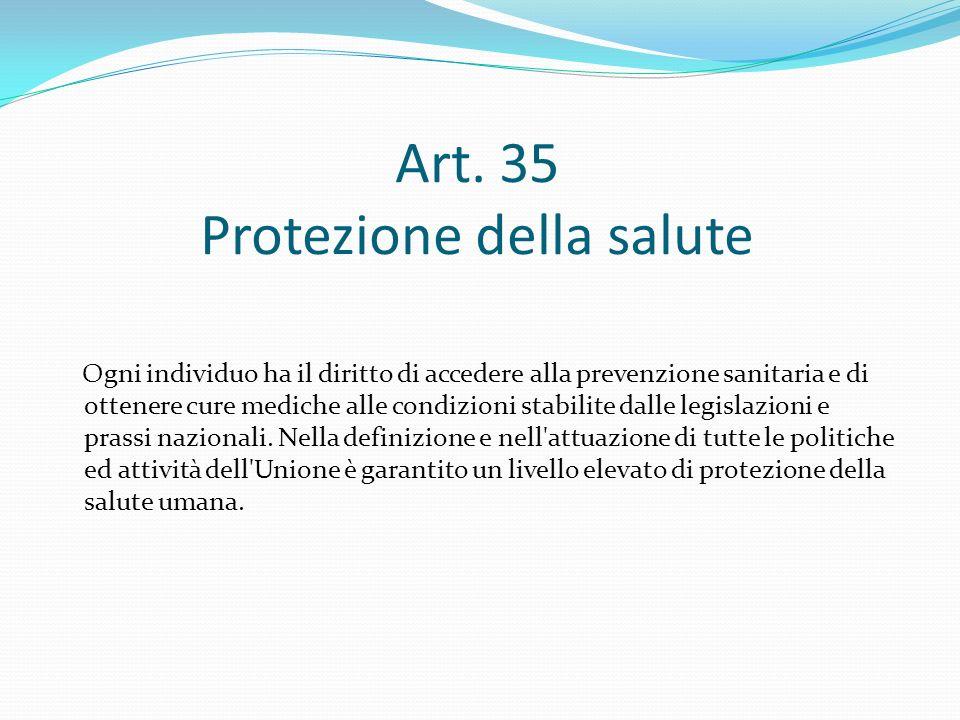 Art. 35 Protezione della salute
