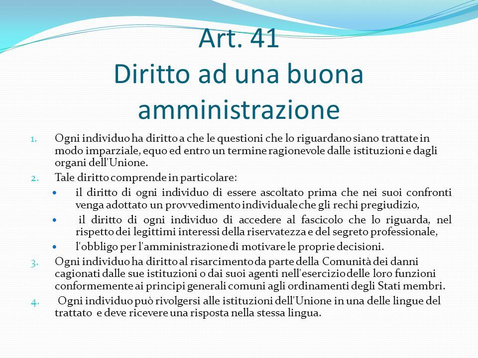 Art. 41 Diritto ad una buona amministrazione
