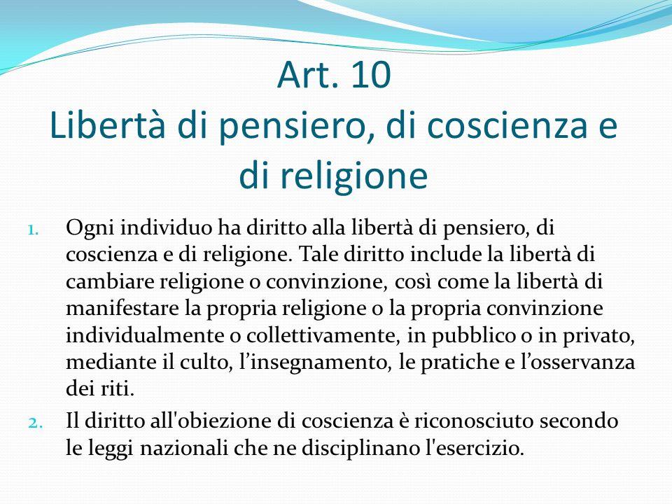 Art. 10 Libertà di pensiero, di coscienza e di religione