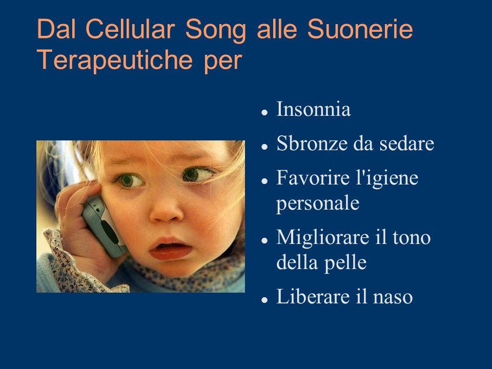Dal Cellular Song alle Suonerie Terapeutiche per