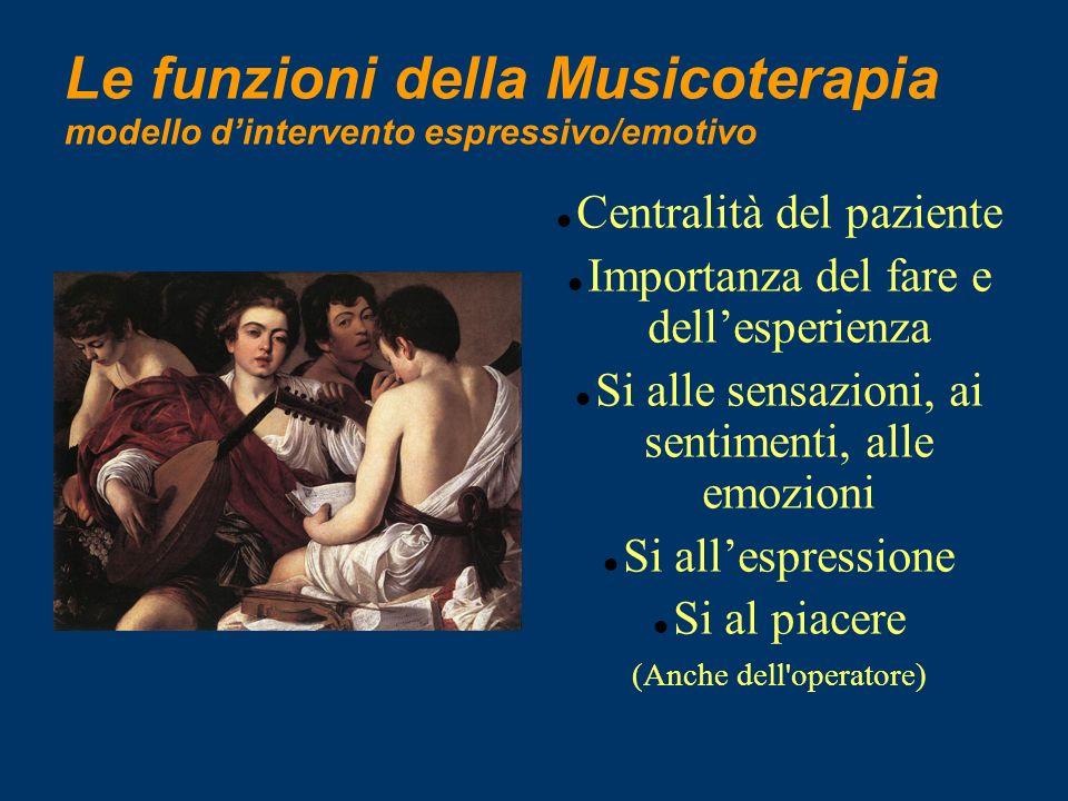 Le funzioni della Musicoterapia modello d'intervento espressivo/emotivo