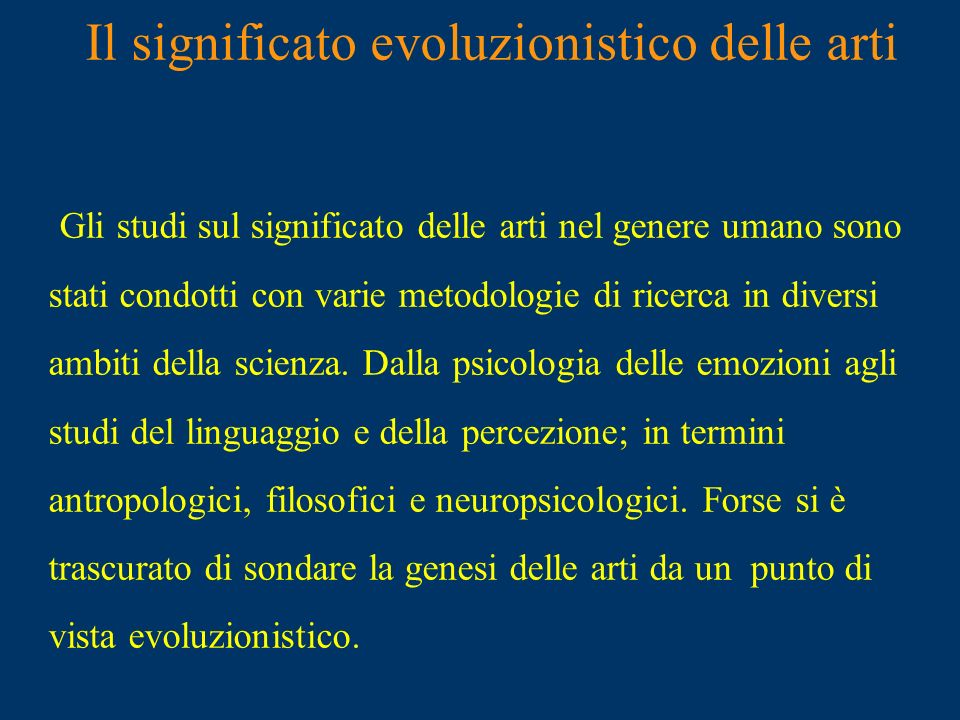 Il significato evoluzionistico delle arti