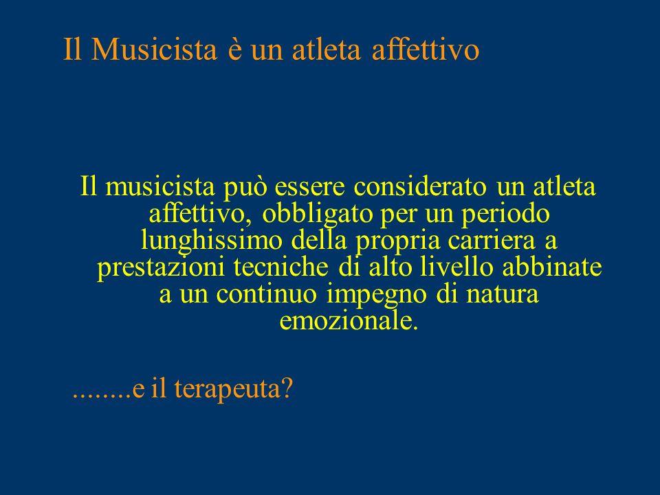 Il Musicista è un atleta affettivo
