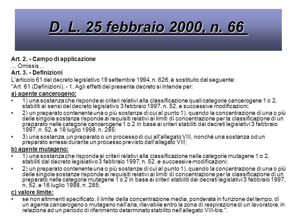 D. L. 25 febbraio 2000, n. 66 Art. 2. - Campo di applicazione