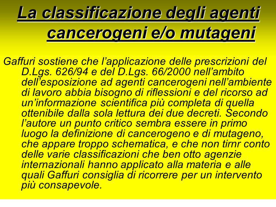 La classificazione degli agenti cancerogeni e/o mutageni