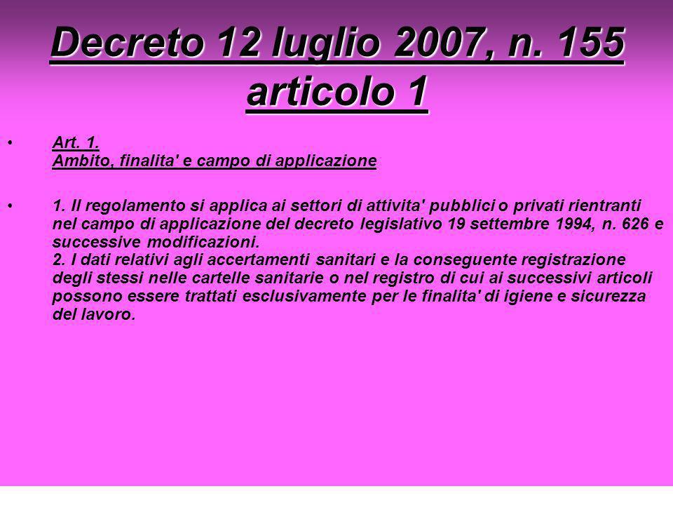 Decreto 12 luglio 2007, n. 155 articolo 1
