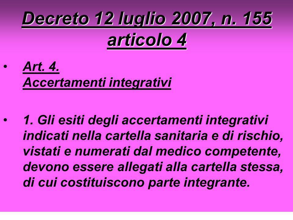 Decreto 12 luglio 2007, n. 155 articolo 4