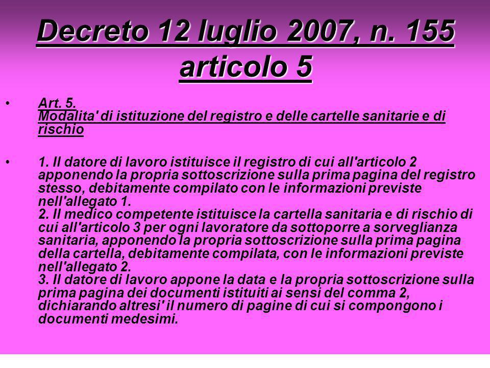 Decreto 12 luglio 2007, n. 155 articolo 5
