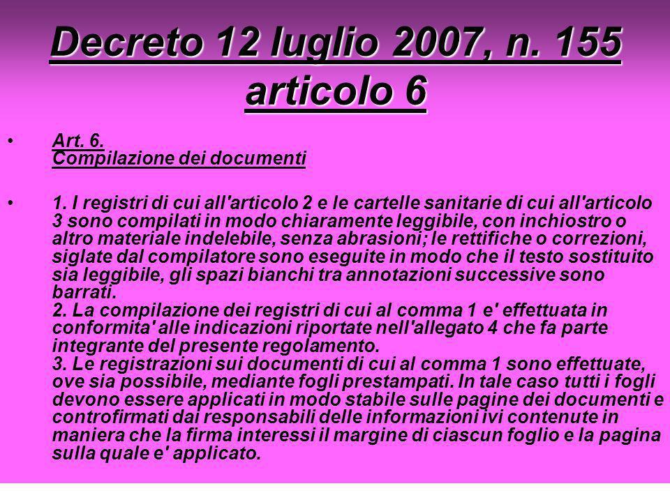 Decreto 12 luglio 2007, n. 155 articolo 6