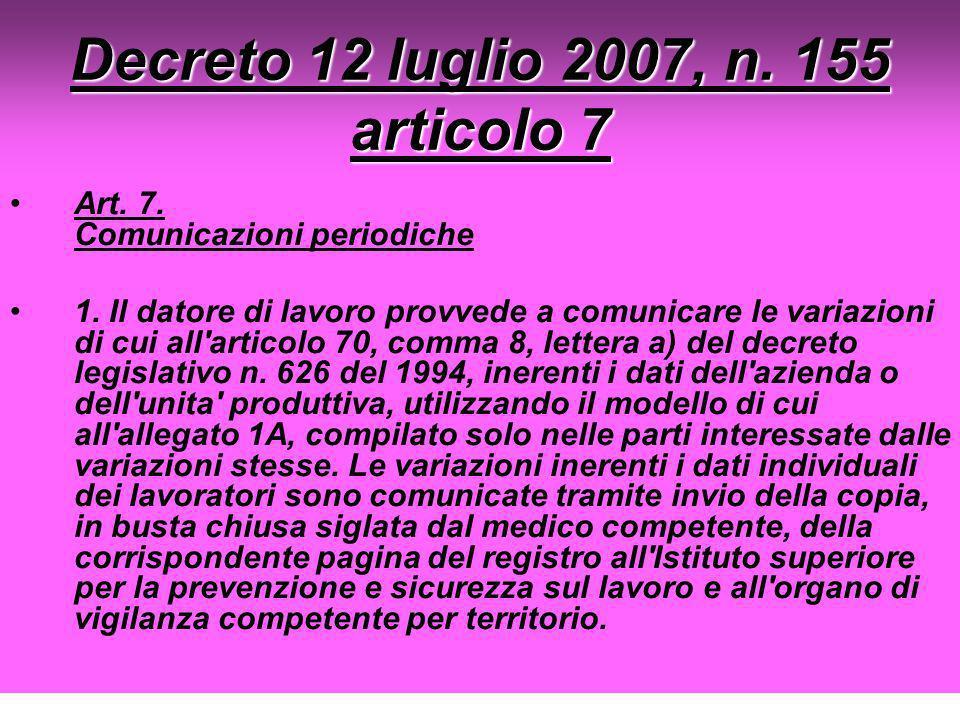 Decreto 12 luglio 2007, n. 155 articolo 7