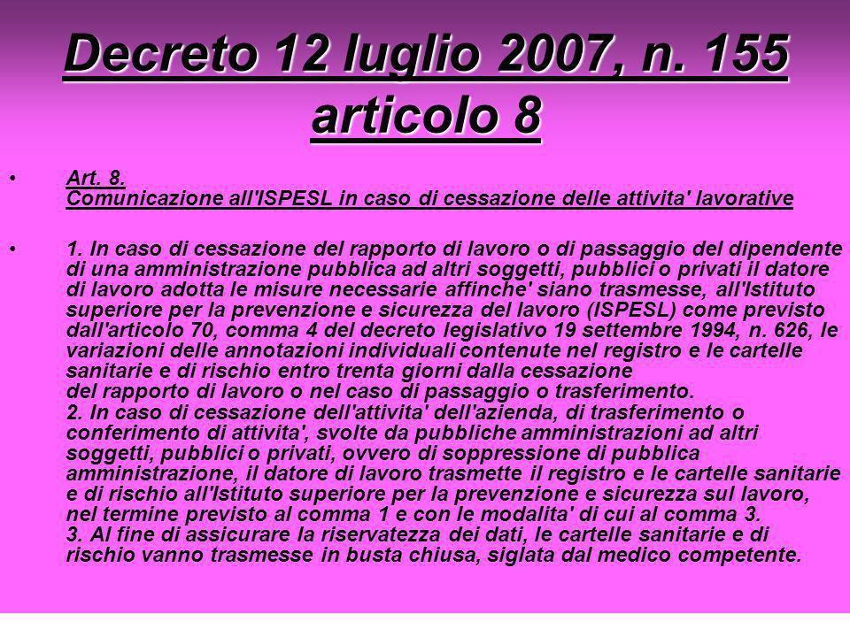 Decreto 12 luglio 2007, n. 155 articolo 8