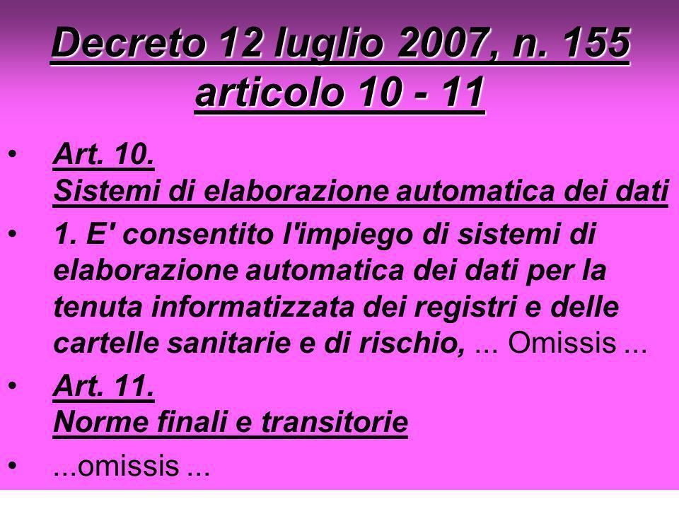 Decreto 12 luglio 2007, n. 155 articolo 10 - 11